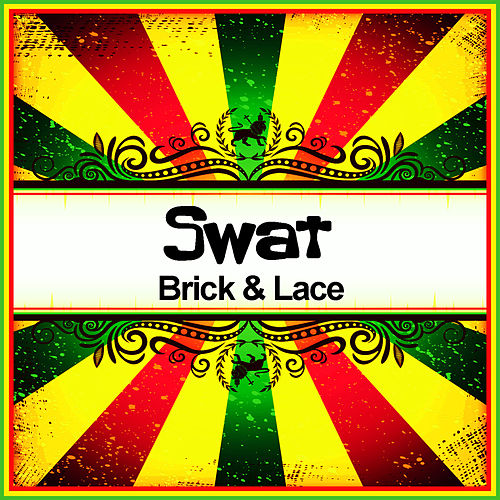 Swat (Ringtone) by Brick And Lace