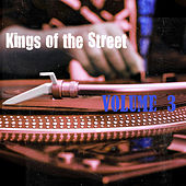 Kings of the Street, Vol. 3 by Various Artists