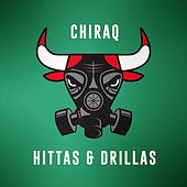 Chiraq Hittas & Drillas by Various Artists