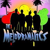 The Melodramatics by Melodramatics