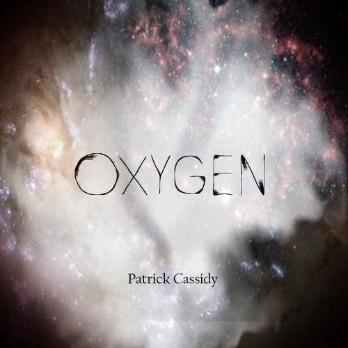 Oxygen by Patrick Cassidy