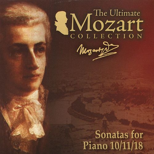Mozart: Piano Sonatas Nos. 10 - 11 & 18 by Carmen Piazzini
