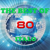 The Best of 80 Italo by Various Artists