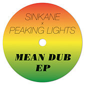 Mean Dub EP by Sinkane