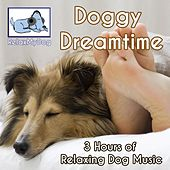 3 Hours of Relaxing Dog Music - Doggy Dreamtime by Relaxmydog