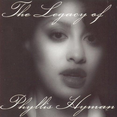 The Legacy Of Phyllis Hyman von Phyllis Hyman