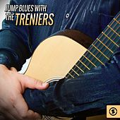 Jump Blues with The Treniers by The Treniers