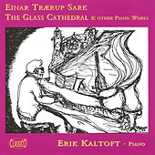 Traerup Sark: Glass Cathedral and Other Works by Erik Kaltoft