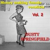 Money Making female Vocalists: Dusty Springfield, Vol.2 von Dusty Springfield