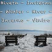 Hivern - Invierno - Winter - Hiver - Inverno - Vintro by Various Artists