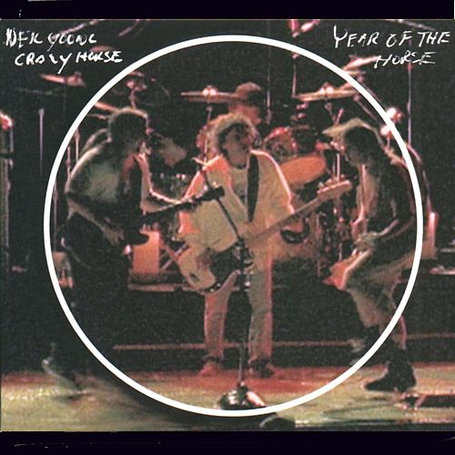Year Of The Horse by Neil Young