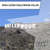 Suka Loves Hollywood, Vol. 05 by Various Artists