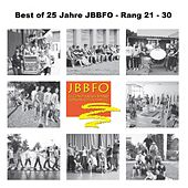 Best of 25 Jahre JBBFO - Rang 21 - 30 by Various Artists
