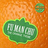The Orange Theme by Fu Manchu