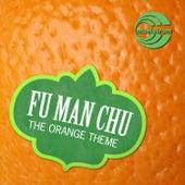 The Orange Theme by Fu Manchu