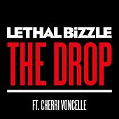 The Drop (feat. Cherri Voncelle) by Lethal Bizzle
