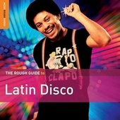 Rough Guide To Latin Disco by Various Artists