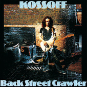 Back Street Crawler by Paul Kossoff