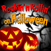 Rockin' and Rollin' on Halloween by Various Artists