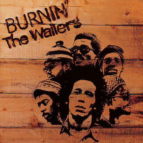 Burnin' by Bob Marley
