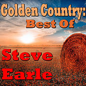 Golden Country: Best Of Steve Earle (Live) by Steve Earle
