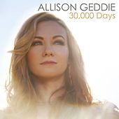 30,000 Days by Allison Geddie