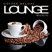 Coffee Deluxe Lounge Music by Various Artists