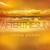 After the Sun Lounge Edition by Various Artists