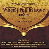 When I Fall In Love Riddim by Various Artists