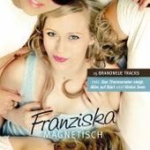 Magnetisch by Franziska