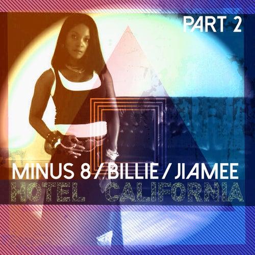 Hotel California, Pt. 2 by Minus 8