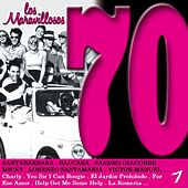 Los Maravillosos 70, Vol. 1 by Various Artists