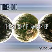 The Sticky Planets - Single by Threshold