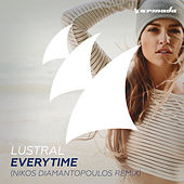 Everytime (Nikos Diamantopoulos Remix) by Lustral