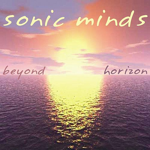 Beyond horizon by Sonic Minds