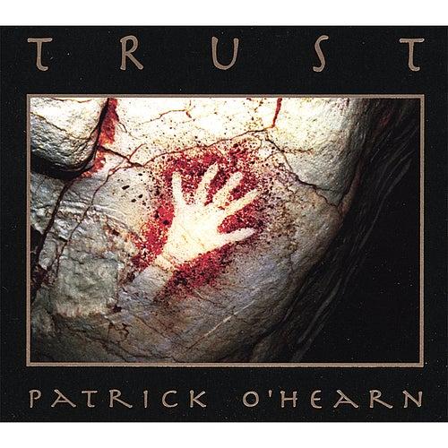 Trust by Patrick O'Hearn