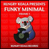 Hungry Koala Presents : Funky Minimal Volume 1 by Various Artists