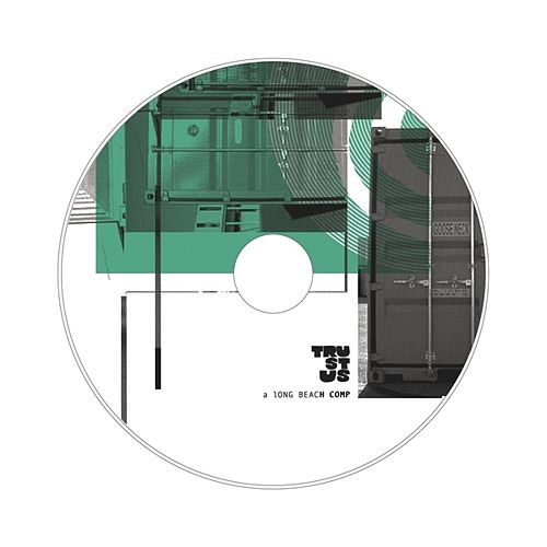 Trust Us...A Long Beach Comp by Various Artists