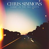 Rabbit in the Tail Lights - Single by Chris Simmons