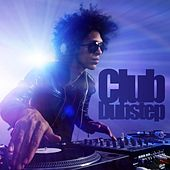 Club Dubstep by Various Artists