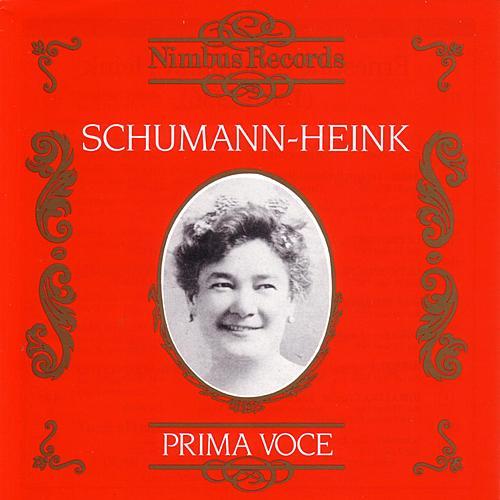 Prima Voce: Ernestine Schumann-Heink by Various Artists