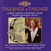 Tavernerto Tavener: 5 Centuries Of Music At Christ Church, Oxford by Various Artists