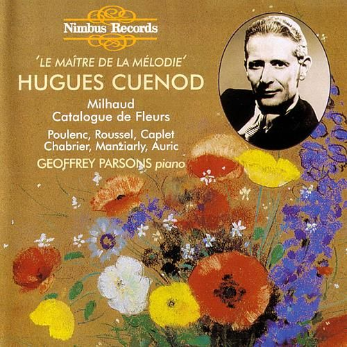 Hugues Cuenod - Le Maître de la Mélodie by Various Artists