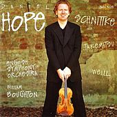 Daniel Hope - Schnittke, Takemitsu, Weill by Various Artists