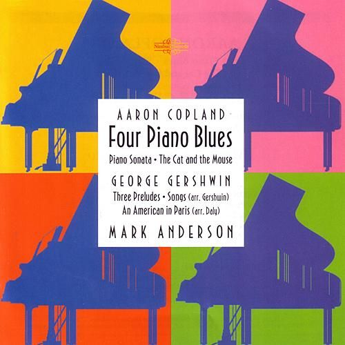 Mark Anderson Plays Copland And Gershwin by Various Artists