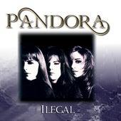 Ilegal by Pandora