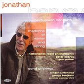 Harvey: Madonna Of Winter And Spring / Percussion Concerto / Song Offerings by Various Artists
