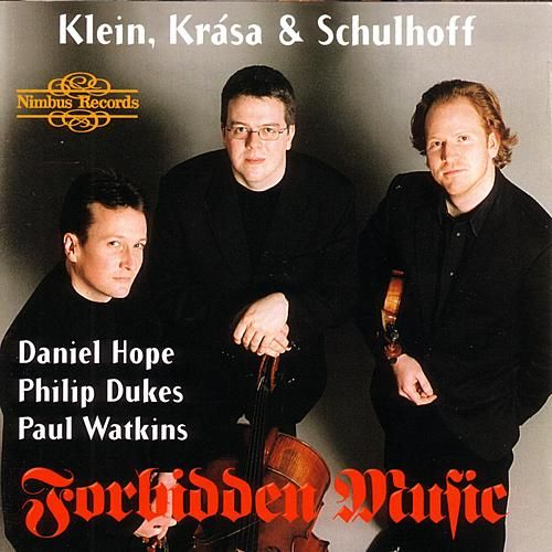 Forbidden Music - Klein, Krása, & Schulhoff by Various Artists