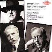 Bridge: Oration / Elgar: Cello Concerto / Holst: Invocation by Various Artists