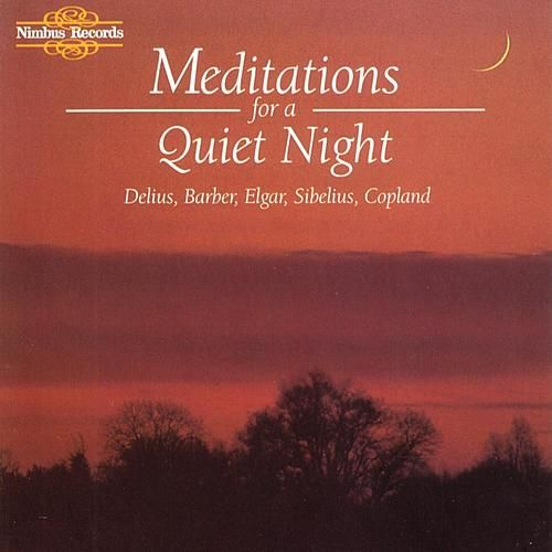 Meditations For A Quiet Night by Various Artists